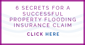 6 Secrets for a Successful Property Flooding Insurance Claim Click here